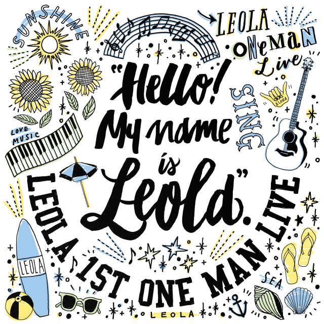 Leola 1st Oneman Live 「Hello! My name is Leola」